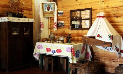 Zdjęcie BIAłORUś / Mińsk / Dudutki, muzeum rzemiosł tradycyjnych / W izbie