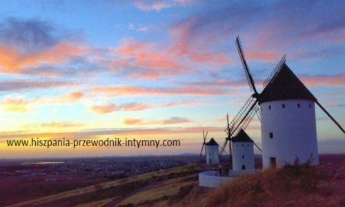 HISZPANIA / Kastylia La Mancza / region La Manczy/Hiszpania kontynentalna / Hiszpania jakiej nie znacie - szlakiem wiatraków, Błędnych Rycerzy...