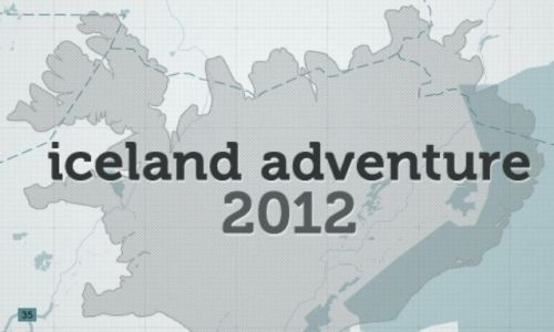 ISLANDIA / - / - / Iceland Adventure 2012
