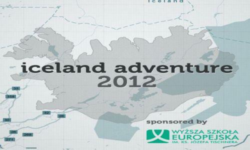 ISLANDIA / - / Wy�sza Szko�a Europejska im. Ks. J�zefa Tischnera w Krakowie / Iceland Adventure 2012 sponsored by Wy�sza Szko�a Europejska im. Ks. J�zefa Tischnera w Krakowie