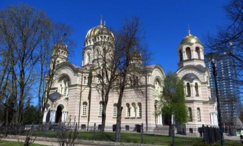 Zdjęcie ŁOTWA / Ryga / Ryga / katedra prawosławna