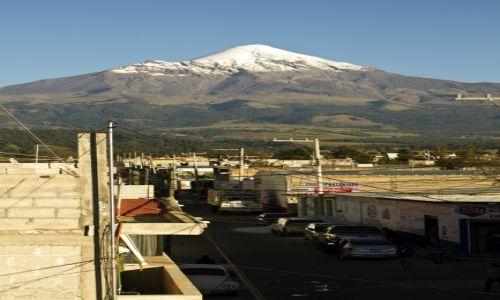 MEKSYK / Pico de Orizabe / Pico de Orizabe / Tlachichuca  to miasto  lezace u stop wulaknu Pico de Orizaba
