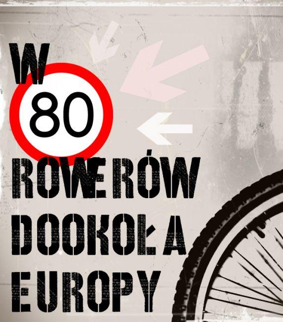 Zdjęcia: ---, ---, W 80 dni Rowerem Dookoła Europy- logo, POLSKA