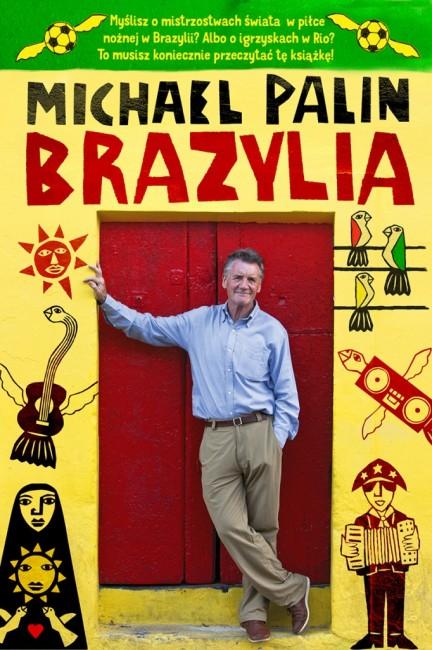 """Zdjęcia: ---, ---, """"Brazylia"""" Michael Palin, POLSKA"""
