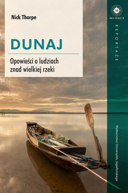"""Zdjęcia: ---, ---, """"Dunaj. Opowieści o ludziach znad wielkiej rzeki """", POLSKA"""