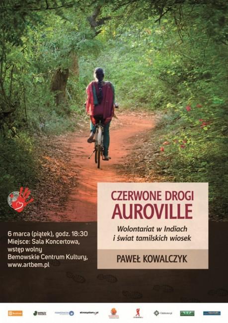 """Zdjęcia: ---, ---, Spotkanie z pasją: : Paweł Kowalczyk """"Czerwone drogi Auroville"""" , POLSKA"""