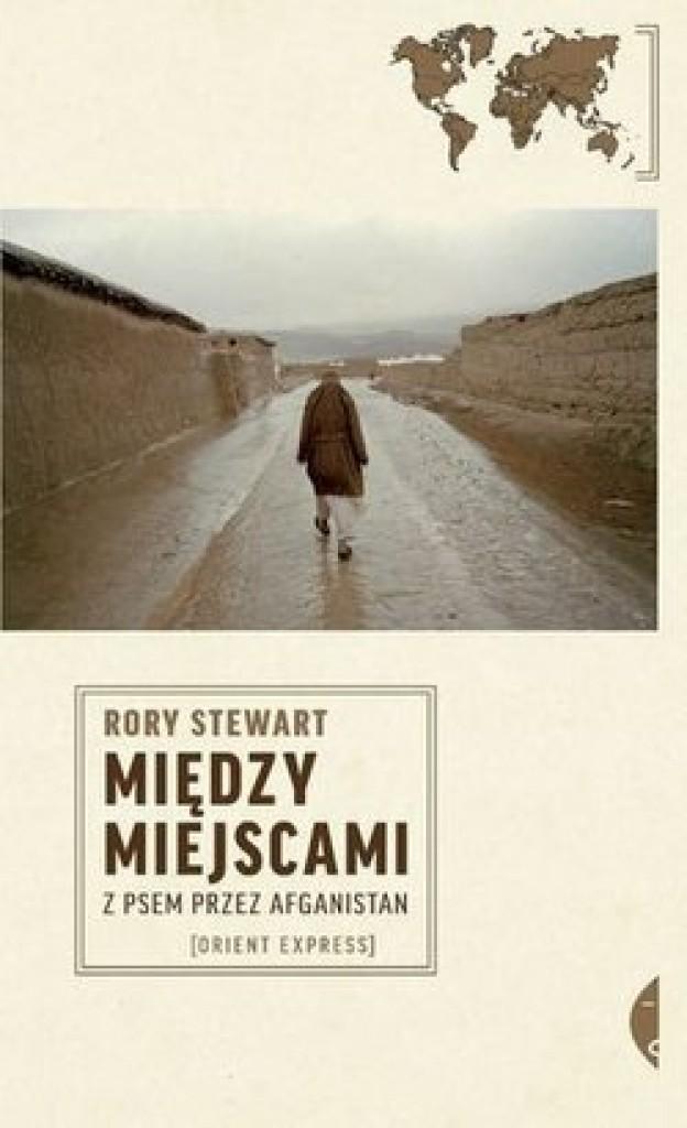 """Zdjęcia: ---, ---, """"Między miejscami. Z psem przez Afganistan"""" Rory Stewart, POLSKA"""