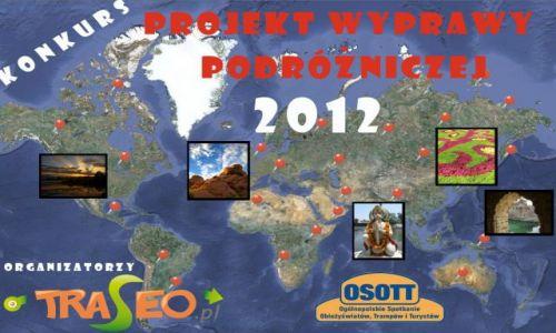 POLSKA / --- / --- / Konkurs na najciekawszy Projekt Wyprawy Podróżniczej 2012