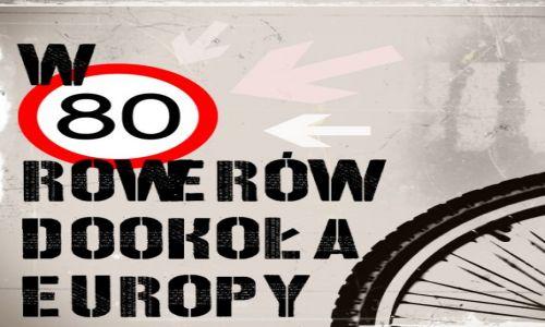 POLSKA / --- / --- / W 80 dni Rowerem Dookoła Europy- logo