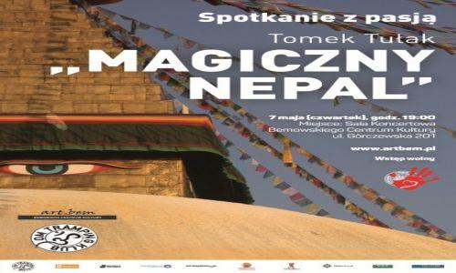 """POLSKA / --- / --- / Spotkanie z pasją: Tomek Tułak """" Magiczny Nepal"""""""