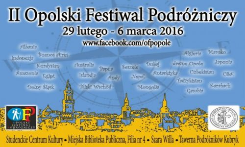 POLSKA / opolskie / Opole / II Opolski Festiwal Podróżniczy 1