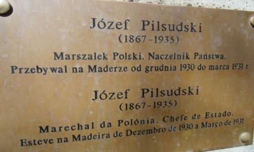 Zdjecie PORTUGALIA / Madera - Funchal / Madera / Opis do pomnika Piłsudskiego