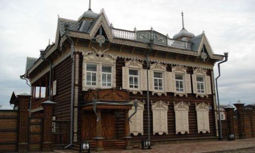 ROSJA / Irkucka Oblast / Irkuck / Najpiękniejszy drewniany dom w Irkucku