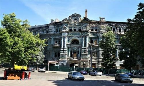 Zdjecie UKRAINA / Odessa / Plac Soborowy / Piękna kamienica w ruinie
