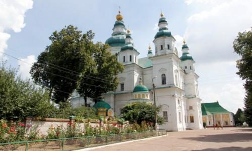 Zdjecie UKRAINA / Obwód czernihowski / Czernihów / Sobór św. Trójcy