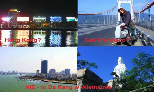 Zdjecie WIETNAM / Da Nang / Da Nang / Wietnam - Da Nang
