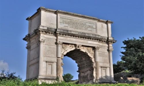 Zdjecie WłOCHY / Lazio / Rzym / Rzym, Łuk Tytusa