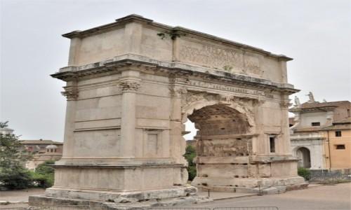 WłOCHY / Lazio / Rzym / Rzym, Łuk Tytusa